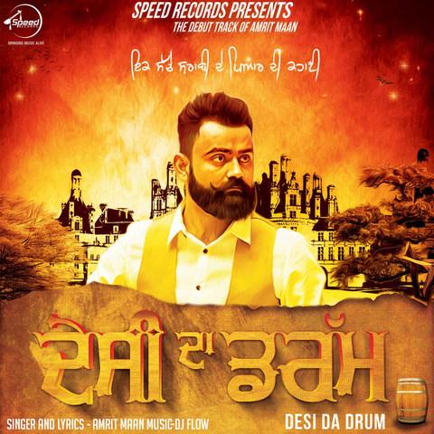 Desi Da Drum Song Download: Desi Da Drum MP3 Punjabi Song