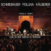 Passa il tempo (Live aus der Arena di Verona) Songs