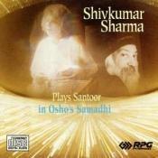Shiv Kumar Sharma Plays In Osho's Samadhi Songs