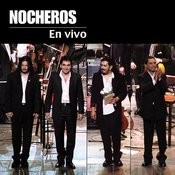 Nocheros En Vivo En El Teatro Colon Songs