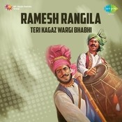 Ramesh Rangila - Teri Kagaz Wargi Bhabhi Songs