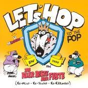 Let's Hop To The Pop (Das Allerbeste - Aber Feste) Songs