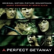 A Perfect Getaway (Original Motion Picture Soundtrack) Songs