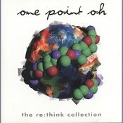One Point Oh! Re: Think Collection Songs