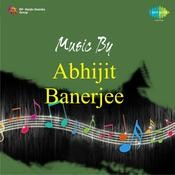 Abhijeet Banerjee Various Artistes Songs