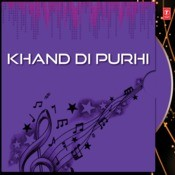 Khand Di Purhi Songs