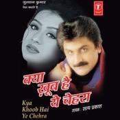 Kya Khoob Hai Ye Chehra Songs