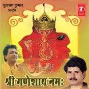 Om Shri Ganeshay Namah Songs