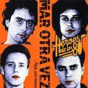 Heroes de los 80. Algun pate venenoso Songs