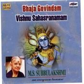 Bhaja Gobindam - Vishnu Sahasrananam Songs