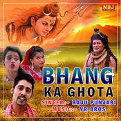 Bhole Ka Bhagat Hu MP3 Song Download- Bhang Ka Ghota Bhole