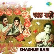 Shashur Bari Songs