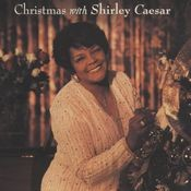 Christmas with Shirley Caesar Songs