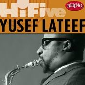 Rhino Hi-Five: Yusef Lateef Songs