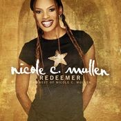 Redeemer: The Best Of Nicole C. Mullen Songs
