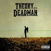Theory of a Deadman Songs