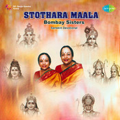 Stothraavali - Sanskrit Devotional By Bombay Sisters  Songs