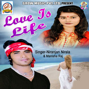 Love Is Life Songs