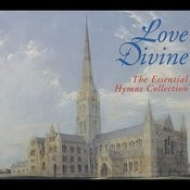 Love Divine - The Essential Hymns Collection Songs