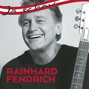 Jö schau... Rainhard Fendrich Songs