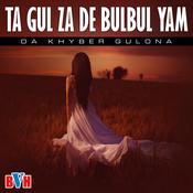 Ta Gul Za De Bulbul Yam Songs