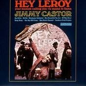 Hey Leroy Songs