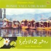 Shameem Azad Roshe Valla (kashmiri Folk) Songs