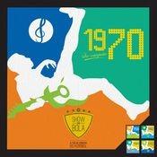 Show de Bola 1970 Songs