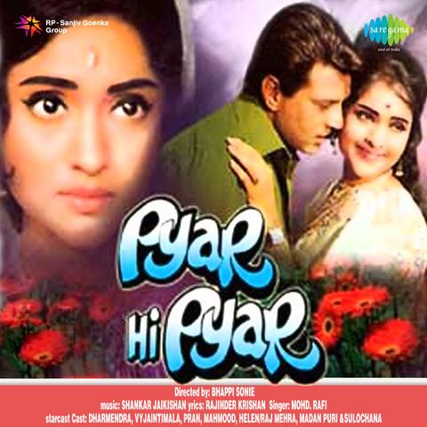 Pyar Hi Pyar Songs Download: Pyar Hi Pyar MP3 Songs Online Free on