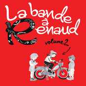 La bande à Renaud (Volume 2) Songs