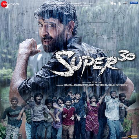 Super 30 Songs Download: Hrithik Roshan Super 30 MP3 Songs