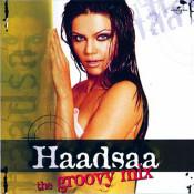 Haadsaa The Groovy Mix Songs