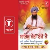 Sahib Mera Eko Hai Songs