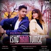 Ishq Hain Tumse Songs