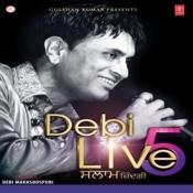 Debi Live 5 - Salaam Zindagi Songs