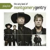 Playlist: The Very Best Of Montgomery Gentry Songs