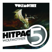 Wolfmother Hit Pac 5 Series Songs