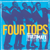 The Ultimate Collection:  Four Tops Songs