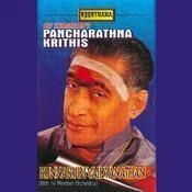 Kunnakudi R Vaidyanat Pancharatna Krithis Violin Songs