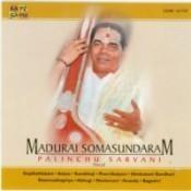 Madurai Somu - Palinchu Sarvani (vocal) Songs