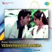 Yedanthasthulameda Songs