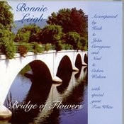 Bridge Of Flowers Songs