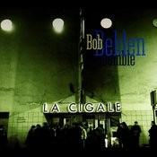 La Cigale (Live In Paris) Songs