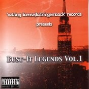 Bust It Legends Vol.1 (Parental Advisory) Songs