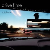 Autobahn [Drive Time] Songs