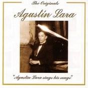 The Originals - Agustin Lara Sings His Songs Songs