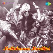 Mahishasura Mardhini Songs