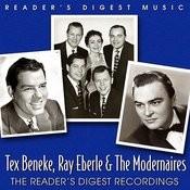 Reader's Digest Music: Tex Beneke, Ray Eberle & The Modernaires - The Reader's Digest Recordings Songs