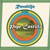 Revoltijo Con Pepe Castillo Songs