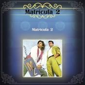 Matrcula 2 Songs